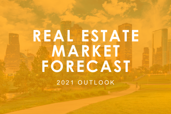 2021 Outlook: Houston Real Estate Market Forecast