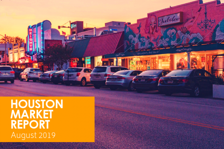 Houston Market Report: August 2019