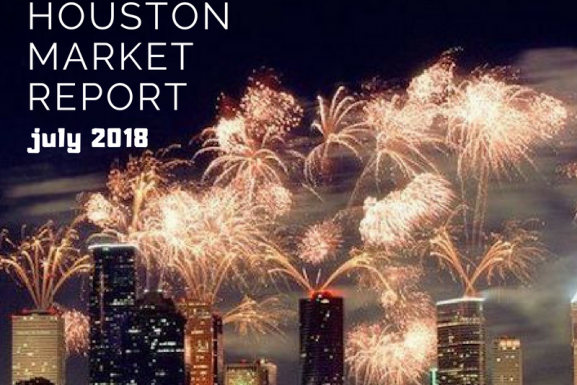 Houston Market Report: July 2018