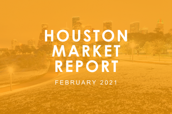 Houston Market Report: February 2021