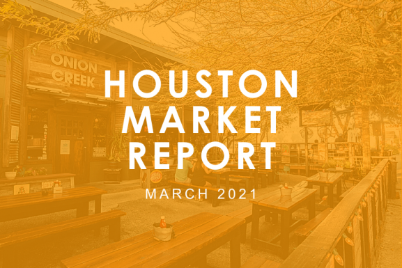 Houston Market Report: March 2021