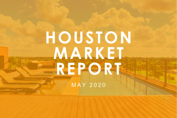 Houston Market Report: May 2020
