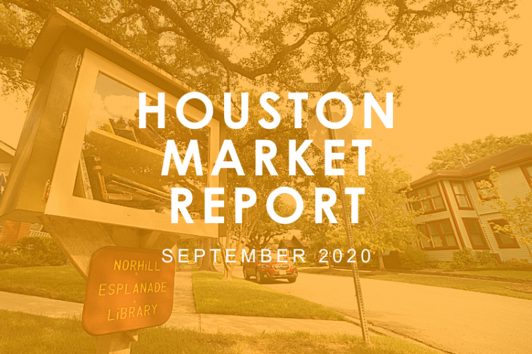 Houston Market Report: September 2020