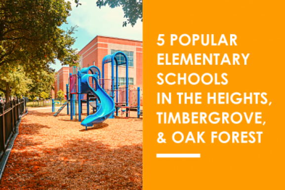 5 Popular Elementary Schools in the Heights, Timbergrove, & Oak Forest Area
