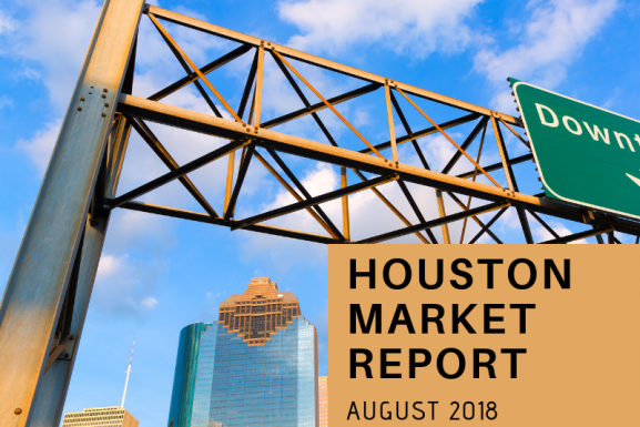 Houston Market Report: August 2018