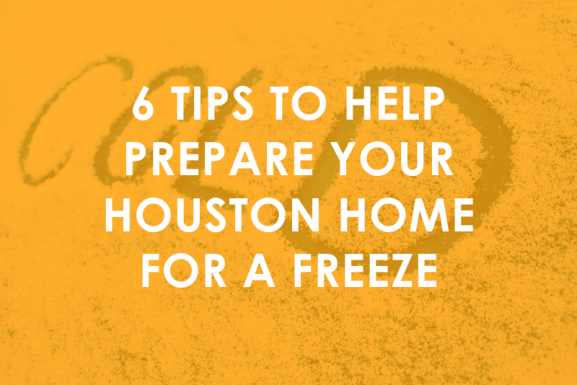 6 Tips to help prepare your Houston home for a freeze