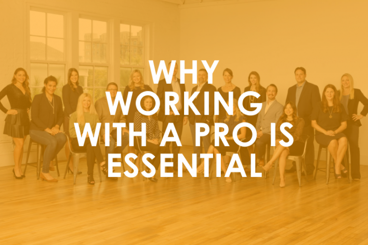 Why Working With a Pro is Essential