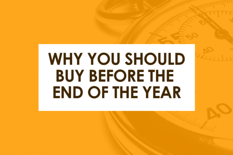 Why You Should Buy Before the End of the Year
